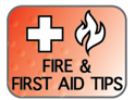Fire & First Aid Tips